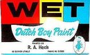 Dutch Boy Wet Paint Blotter Sign 1950s