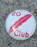 20 Feather Club Pinback
