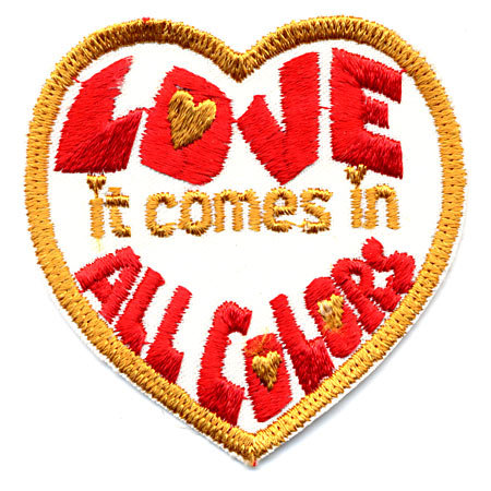 old vintage LOVE COMES IN ALL COLORS patch