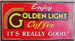 Golden Light Coffee Metal Sign
