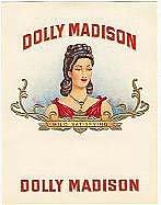 old vintage DOLLY MADISON INNER CIGAR BOX label