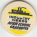old vintage INDUSTRY HIGH SCHOOL milk cap