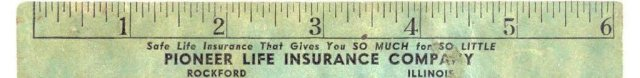 old vintage PIONEER INSURANCE ad ruler 1948
