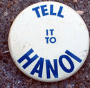 old vintage TELL IT TO HANOI vietnam pinback