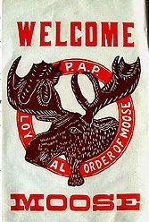 old vintage 1920s MOOSE FRATERNAL banner