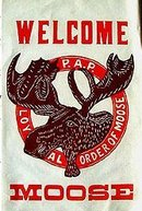 old vintage 1920s MOOSE FRATERNAL banner