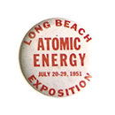 old vintage 1951 ATOMIC ENERGY EXPOSITION PIN ~ Long Beach California