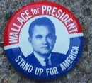 George Wallace Pinback Button Badge