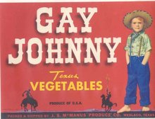 GAY JOHNNY LABEL * OLD VINTAGE 1940S TEXAS VEGETABLE LABEL