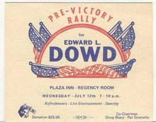 old vintage EDWARD L. DOWD PRE VICTORY RALLY party card * democrat