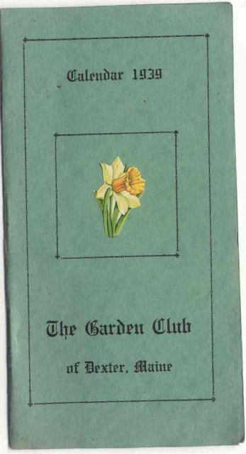 old vintage 1939 GARDEN CLUB Dexter Maine Calendar booklet