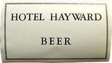 Pre-Prohibition Beer Label - Hotel Hayward