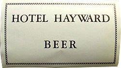 Pre-Prohibition Beer Label - Hotel Hayward