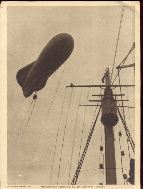 old vintage 1919 AMERICAN NAVAL OBSERVATION BALLOON MOORED to Warship print
