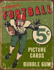TOPPS FOOTBALL SIGN ~ BUBBLE GUM METAL