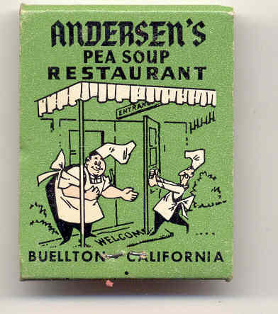ANDERSEN'S RESTAURANT MATCHBOOK ~ BUELLTON CALIFORNIA ~ 1950s ~ PEA SOUP
