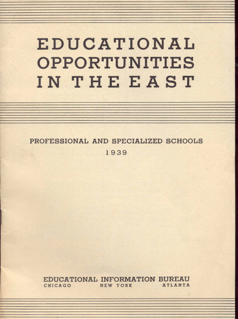 EDUCATION OPPORTUNITIES SCHOOL BOOK EAST 1939
