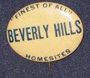 VINTAGE PINBACK PIN ~ BEVERLY HILLS REALTOR 1928