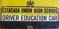 Estacada AAA Driver High School Education Sign