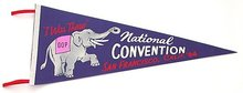 VINTAGE REPUBLICAN CONVENTION PENNANT