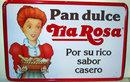 Pan Dulce Metal Sign - Tia Rosa