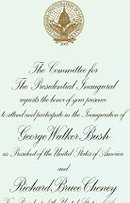 GEORGE WALKER BUSH INAUGURATION INVITIATION * 2005 BUSH CHENEY INAUGURAL BALL