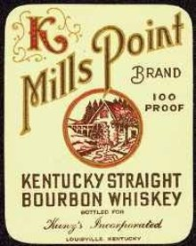VINTAGE MILLS POINT KENTUCKY WHISKEY LABEL