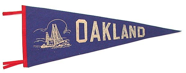VINTAGE 1940S OAKLAND CALIFORNIA FELT PENNANT