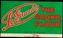 Vintage LE GRANDE FLOUR INK Blotter Sign / food