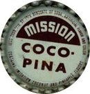 10 VINTAGE MISSION COCO-PINO SODA BOTTLE CAPS