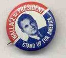 Vintage GEORGE WALLACE STAND UP FOR AMERICA pinback pin