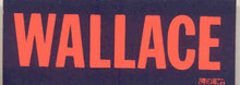 VINTAGE 1968 GEORGE WALLACE NEON POLITICAL BUMPER STICKER