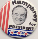VINTAGE HUMPHREY FOR PRESIDENT PINBACK POLITICAL PIN