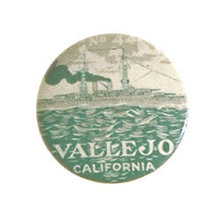 VINTAGE 1910 VALLEJO CALIFORNIA PINBACK PIN