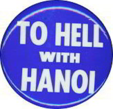 VINTAGE VIETNAM WAR TO HELL WITH HANOI PINBACK PIN