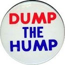 Dump the Hump Political Pinback Pin