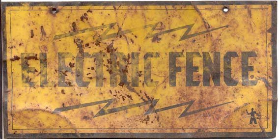 VINTAGE ELECTRIC FENCE SIGN / 1940S ELECTRICIAN