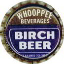 Whooppee Birch Beer Soda Bottle Cap