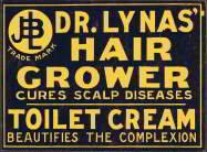 Dr. Lynas Hair Grower Pharmacy Sign 1910