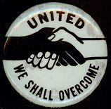 United We Shall Overcome Pinback Pin