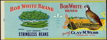 Bob White Brand Stringless Bean Label - Quail