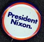 President Nixon Pin 1972