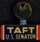 Rare Robert Taft Lapel Pin