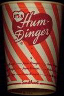 Hum-Dinger Milk Shake Cup 1960s