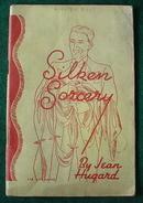 Silken Sorcery Magic Book Jean Hugard