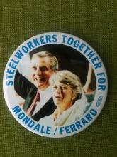 Mondale/Ferraro Steelworkers Together 3 1/4