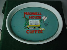 Maxwell House Coffee Adver. Tray
