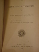 New England Tragedies Longfellow 1868 Boston