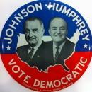 Johnson and Humphrey campaign button