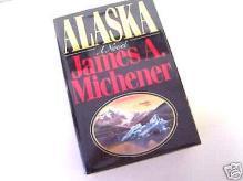 ALASKA by James Michener FINE 1st Edition HdBk & BJ FINE